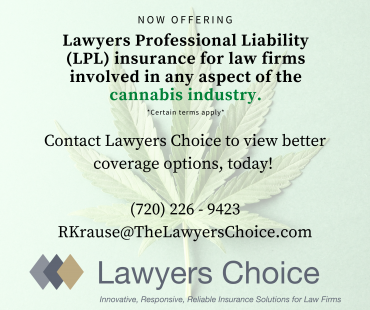 Lawyers Professional Liability Insurance (LPL) for Firms Practicing Cannabis Law.