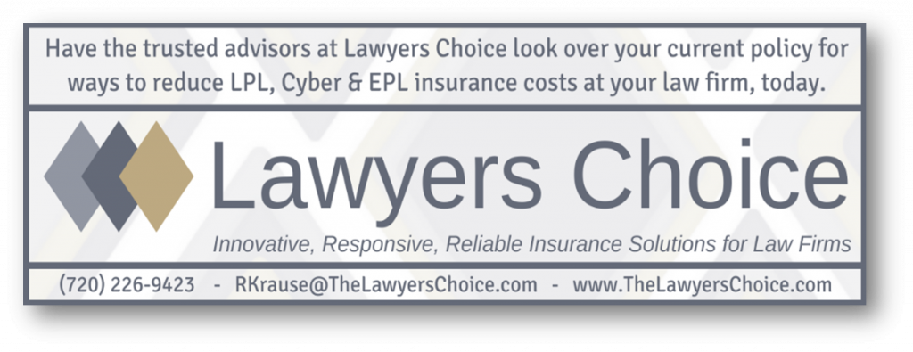 Have the trusted advisors at Lawyers Choice look over your current policy for ways to reduce LPL, Cyber & EPL insurance costs at your law firm today.