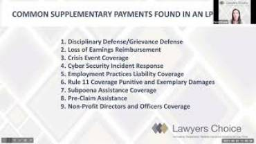 Malpractice Insurance Basics Webinar Episode #4: Common Supplementary Payments within your Lawyers Professional Liability (LPL) Policy.